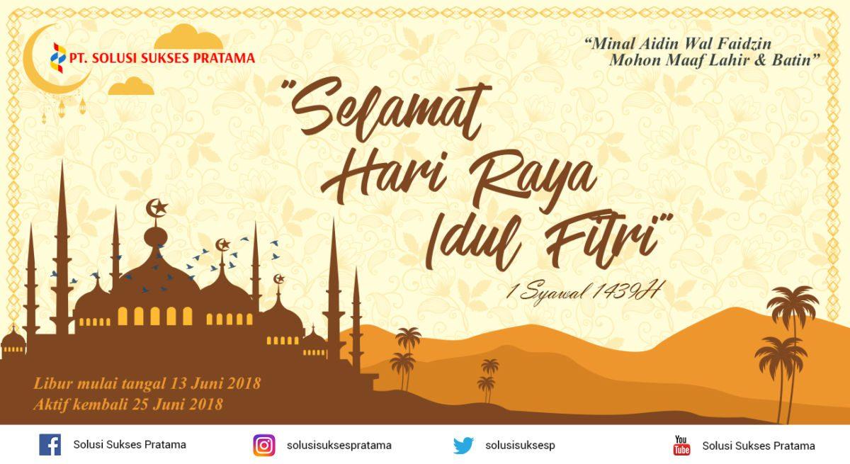 Selamat Hari Raya Idul Fitri 1439H - PT. Solusi Sukses Pratama